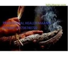 POWERFUL TRADITIONAL HEALER WITH LONG DISTANCE HEALING POWERS MAAMA+27736740722